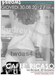 twoas4 live al caffè ricasoli a grosseto - 30 agosto 2012 - locandina