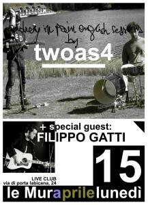 twoas4+Filippo Gatti live @Le Mura a Roma 15 aprile 2013