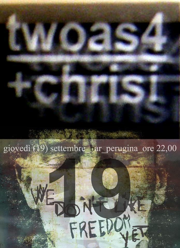 twoas4+Chrisi 19 settembre 2013 Grosseto live locandina